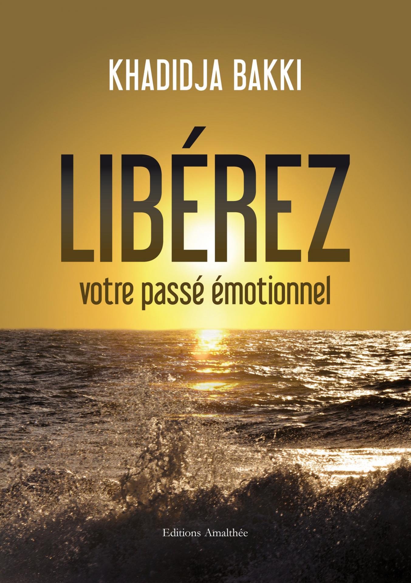 livre, libérez votre passé émotionnel