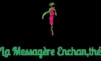 La messagère Enchan,thé